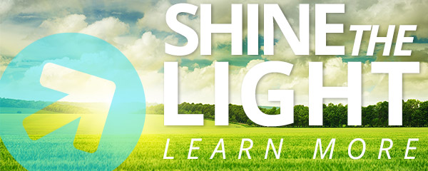 You understand the power our programs have to change lives. Now it's your turn to share that empowerment by giving your family, friends, and associates a nudge in the same direction by participating in our Shine the Light Referral Program.