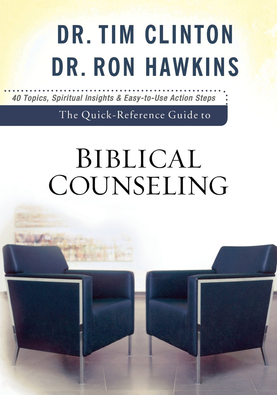 Biblical Counseling - Quick Reference Guide