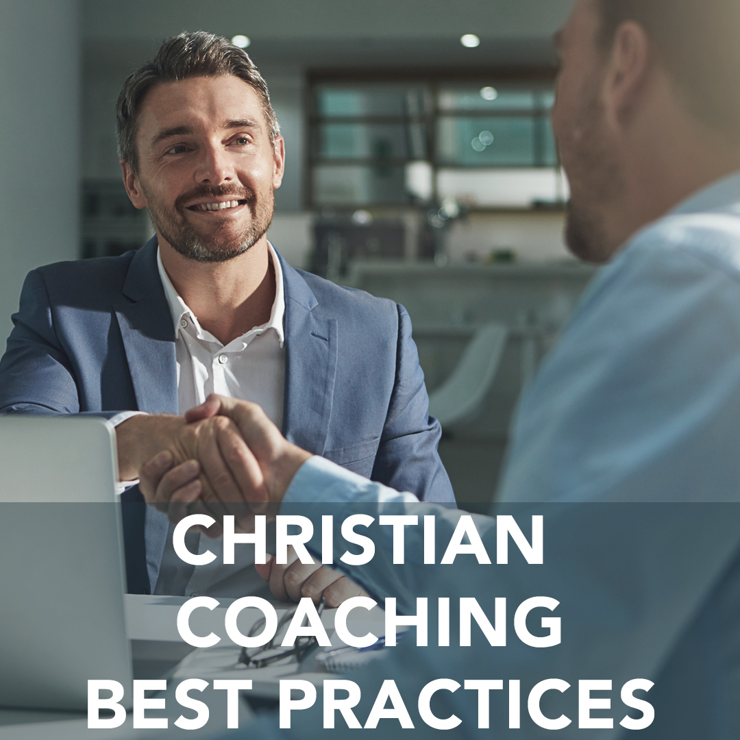 Christian Coaching Best Practices 2.0